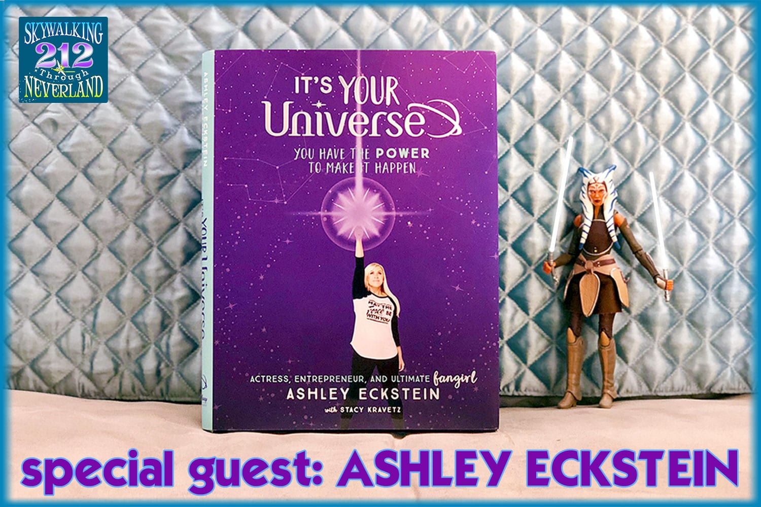 Skywalking Through Neverland #212: Ashley Eckstein #DreamWarrior
