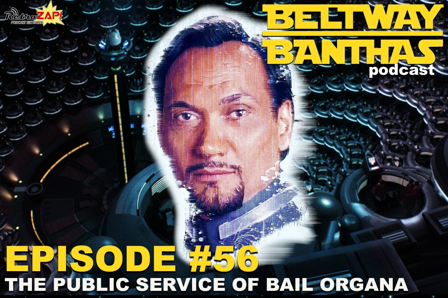 Beltway Banthas #56: The Public Service of Bail Organa