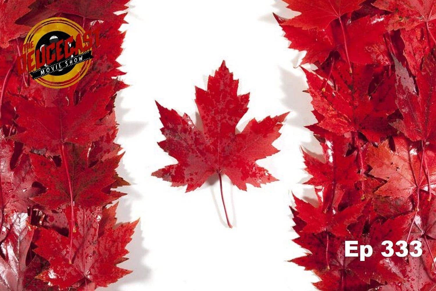 The Deucecast Movie Show #333: Canadian Bacon