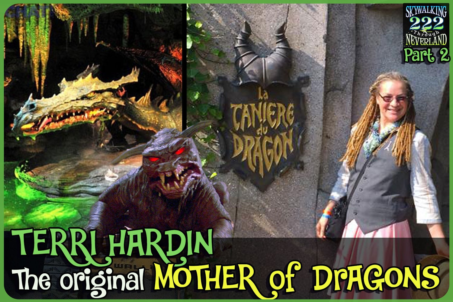 Skywalking Through Neverland 222: Terri Hardin - Original Mother of Dragons - Part 2