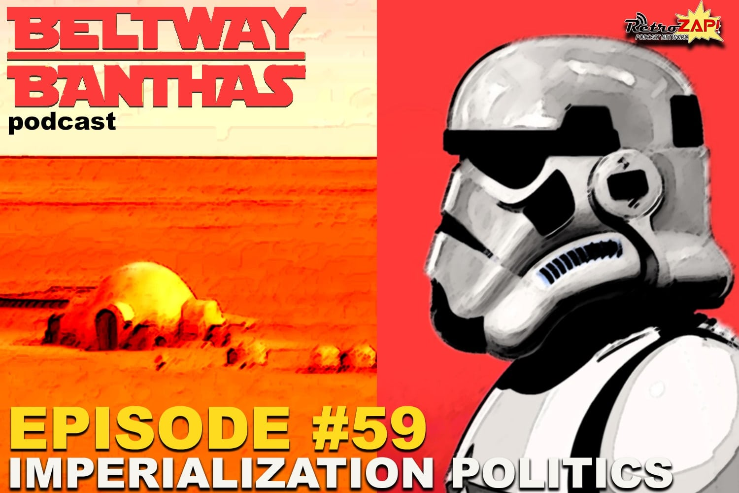 Beltway Banthas #59: Imperialization Politics in Star Wars