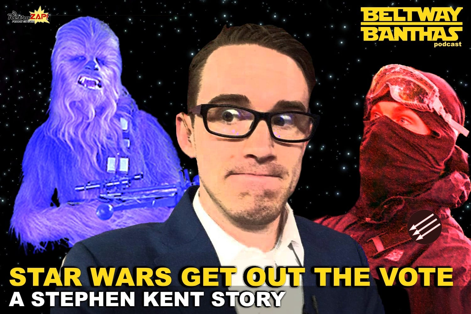 Star Wars Get Out The Vote: A Stephen Kent Story