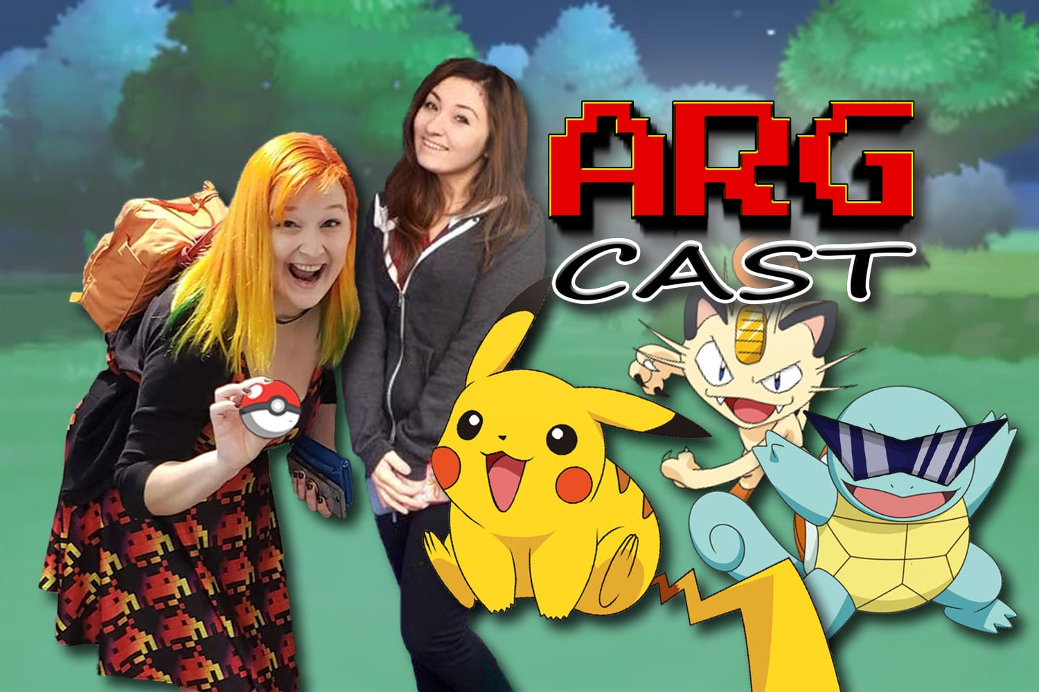 ARGcast #132: Catching Pokemon with Kinsey Burke and Kelsey Lewin