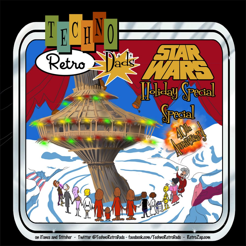 The Star Wars Holiday Special 40th Anniversary