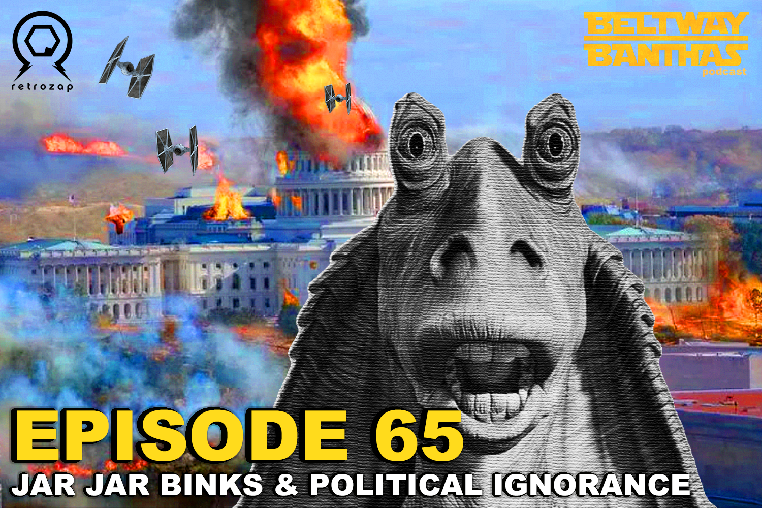 Beltway Banthas #65: Jar Jar Binks and political ignorance