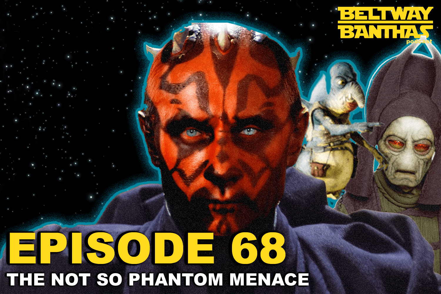 Beltway Banthas #68: The Not So Phantom Menace