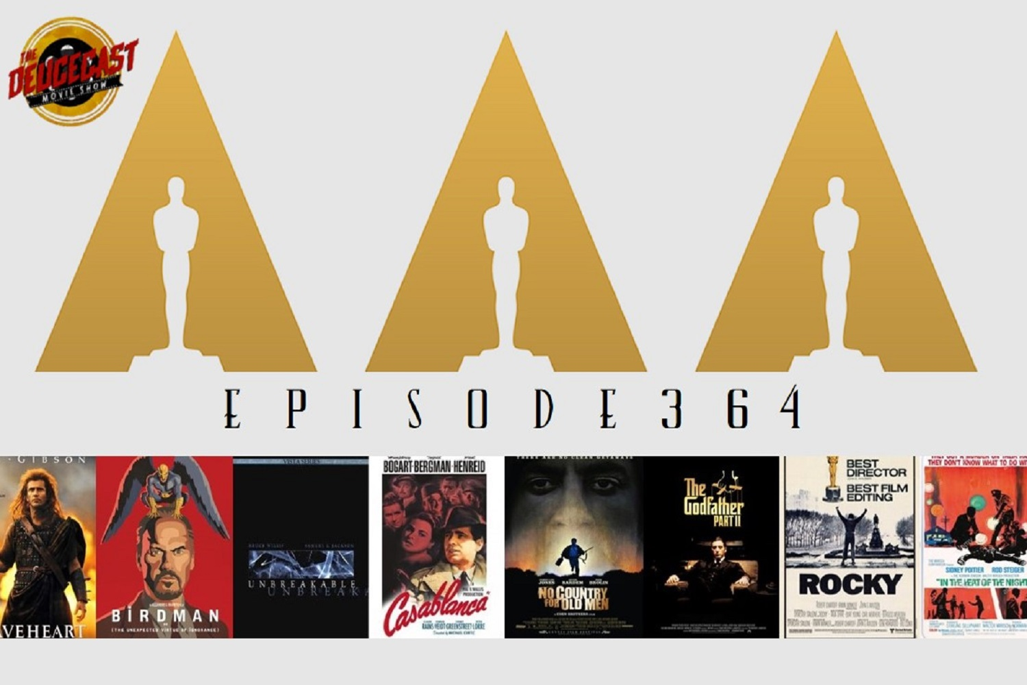 The Deucecast Movie Show Episode 364: The Best Best Picture Winners