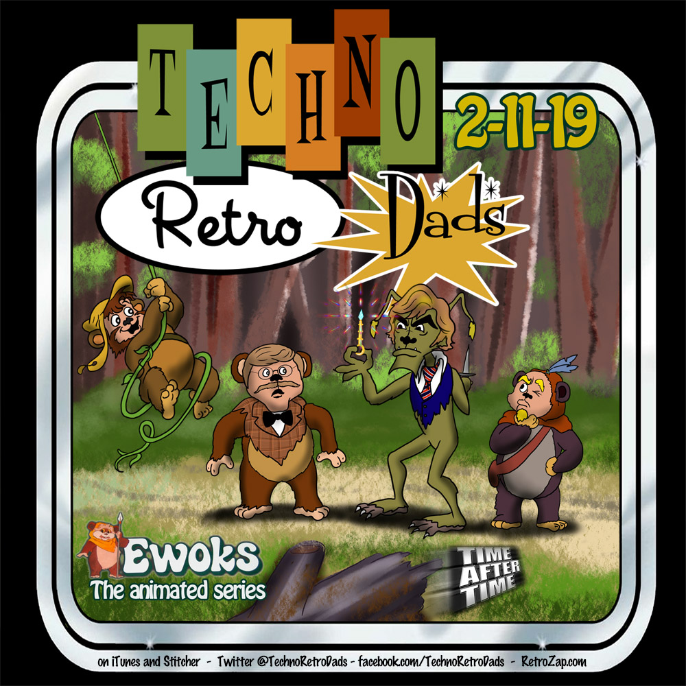 Time After Time and Ewoks