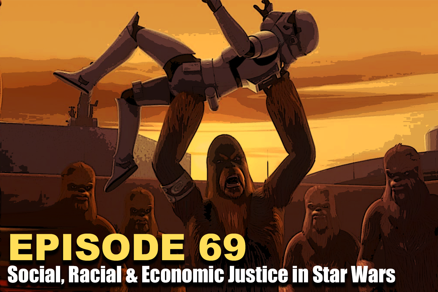 Beltway Banthas #69: Racial, social and economic justice in Star Wars
