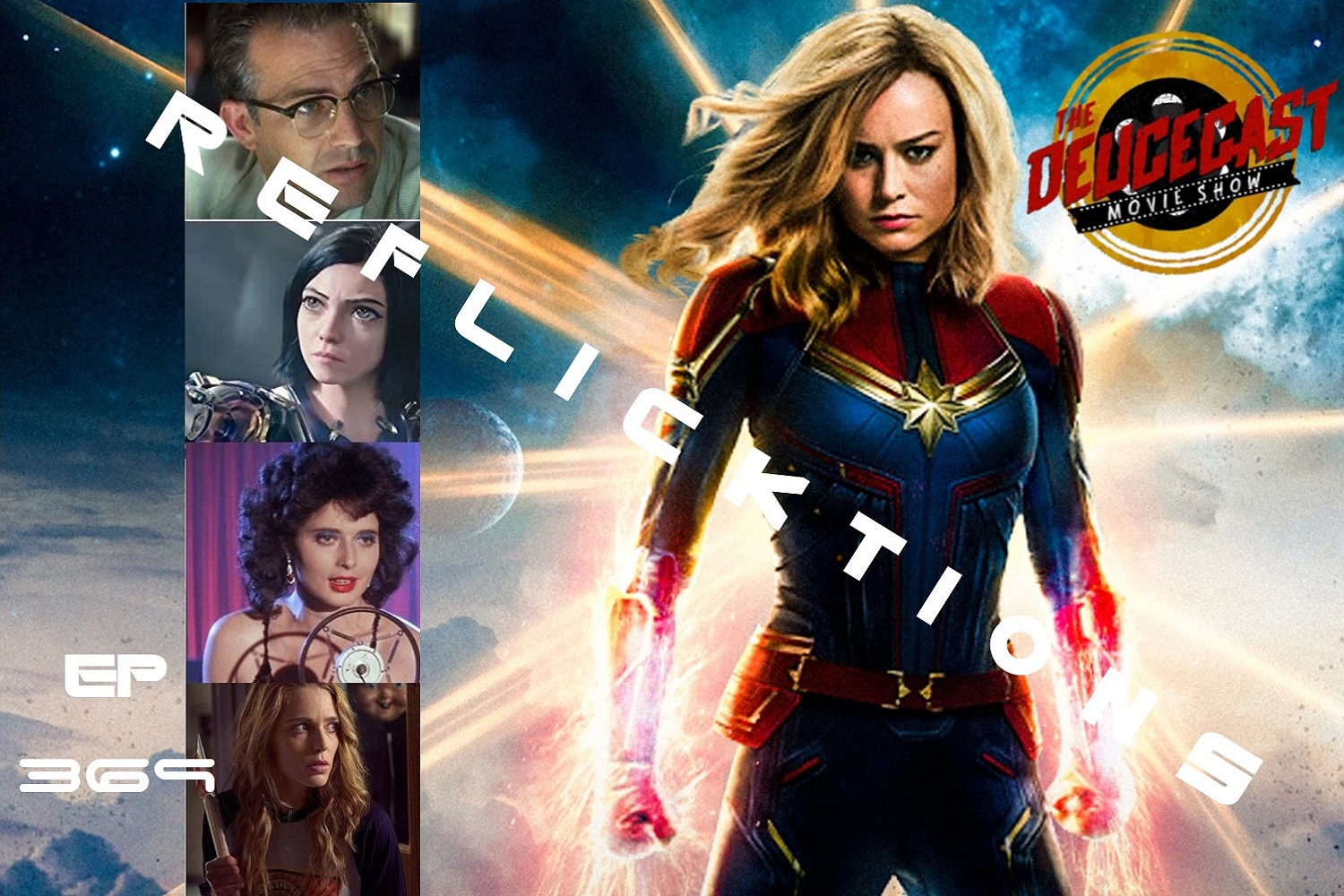 The Deucecast Movie Show #369: Marvel-ous ReFlicktions