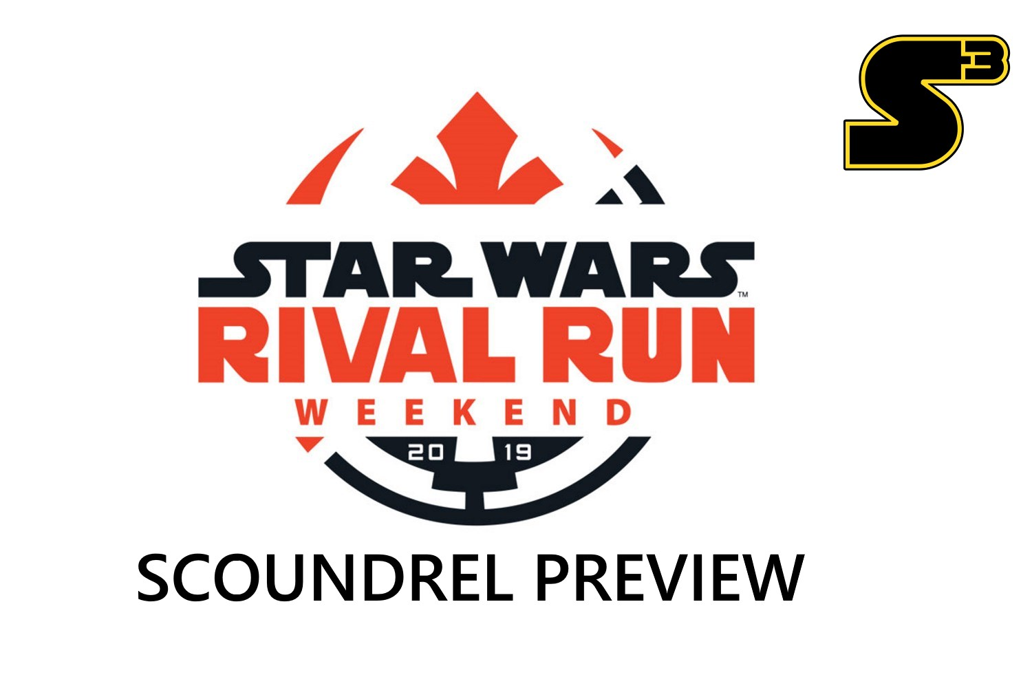 Starships, Sabers, and Scoundrels Episode 76.3 Rival Run Preview