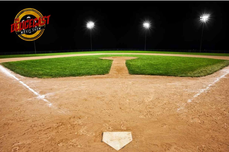 The Deucecast Movie Show #379: Baseball Scenes