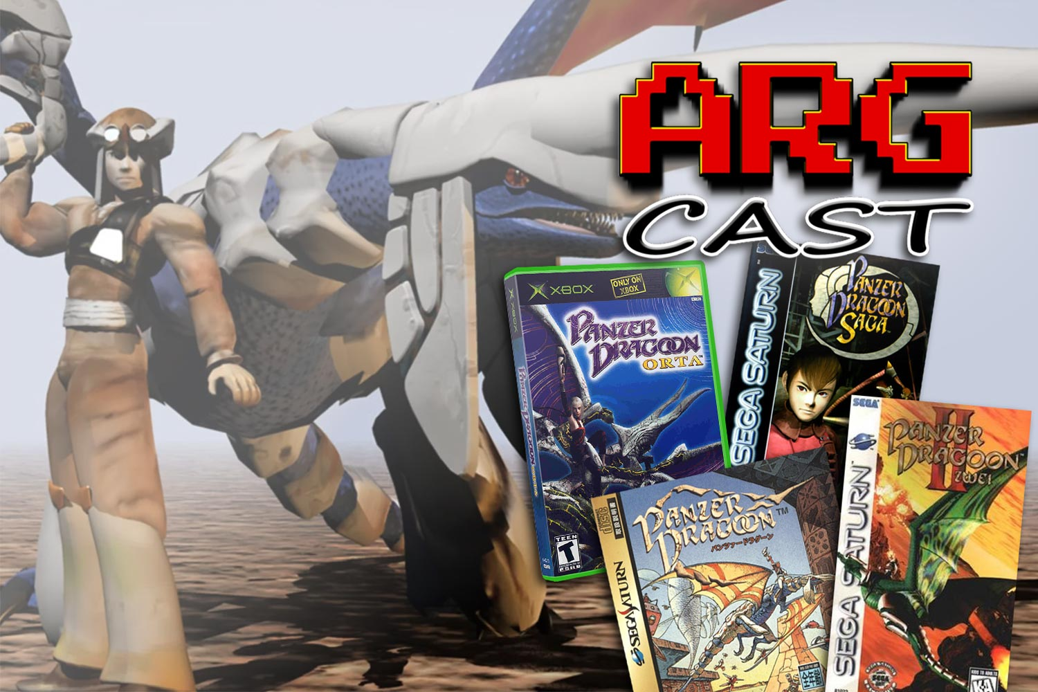 ARGcast #165: Celebrating the Panzer Dragoon Franchise