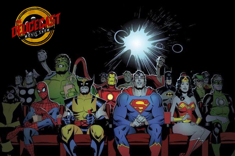 The Deucecast Movie Show #384: The Superhero Role Championship