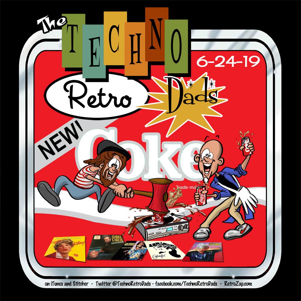 Coca-Cola Classic or New Coke on TechnoRetro Dads