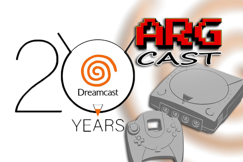 ARGcast #175: Celebrating 20 Years of the Sega Dreamcast