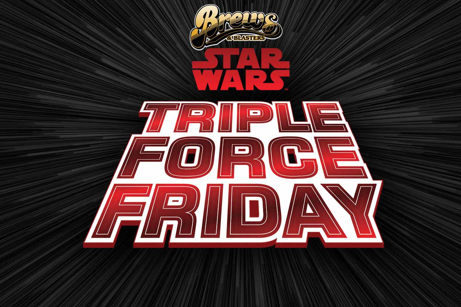 Brews and Blasters 227: Your Triple Force Friday Master Plan (feat. Jay Yakface)