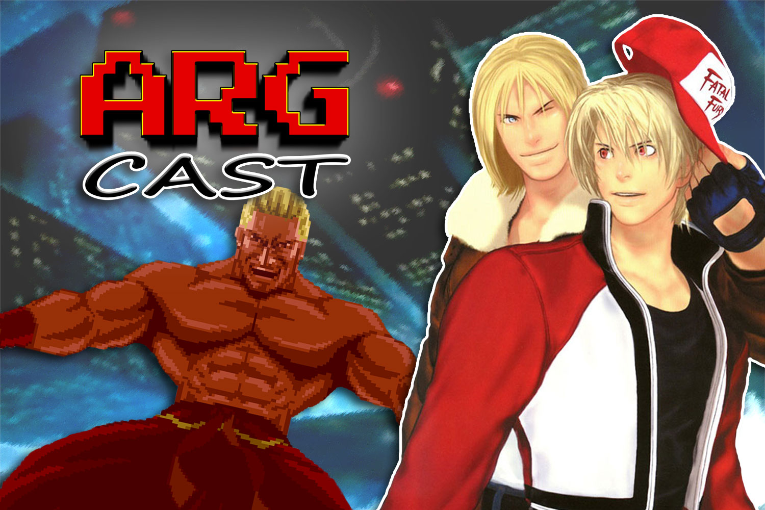 ARGcast #184: Running Wild in the Fatal Fury Franchise w/ Andre