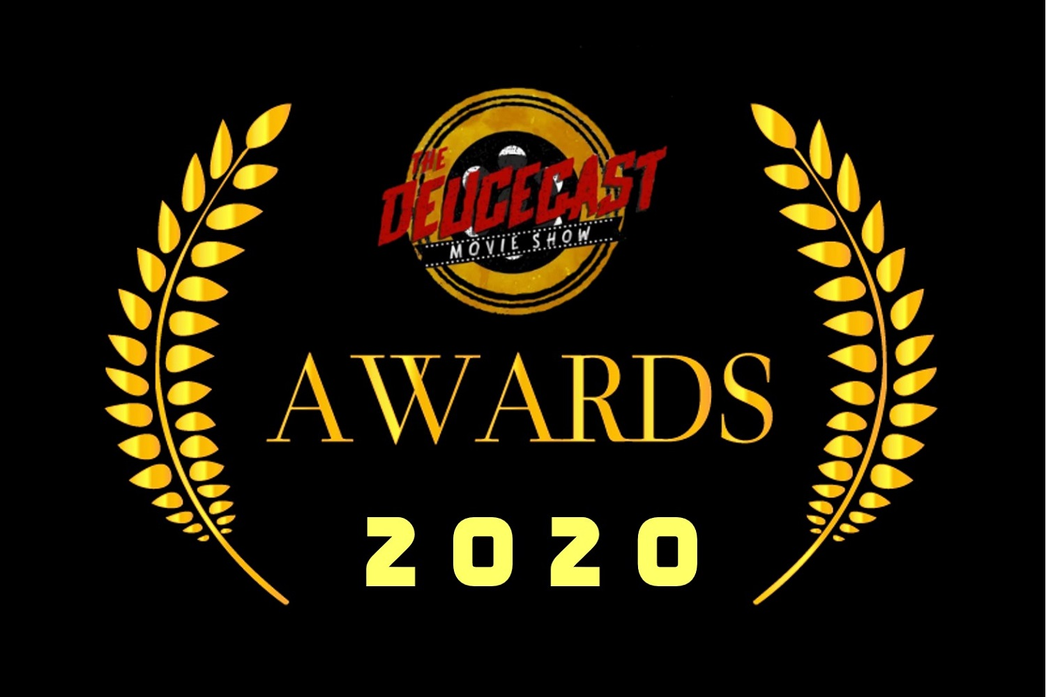 The Deucecast Movie Show #422: The 2020 Deucie Awards and 2019 Top 10
