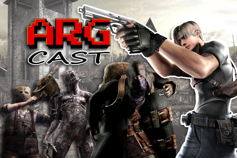 ARGcast #204: Surviving in Resident Evil 4 w/ Chris Souza