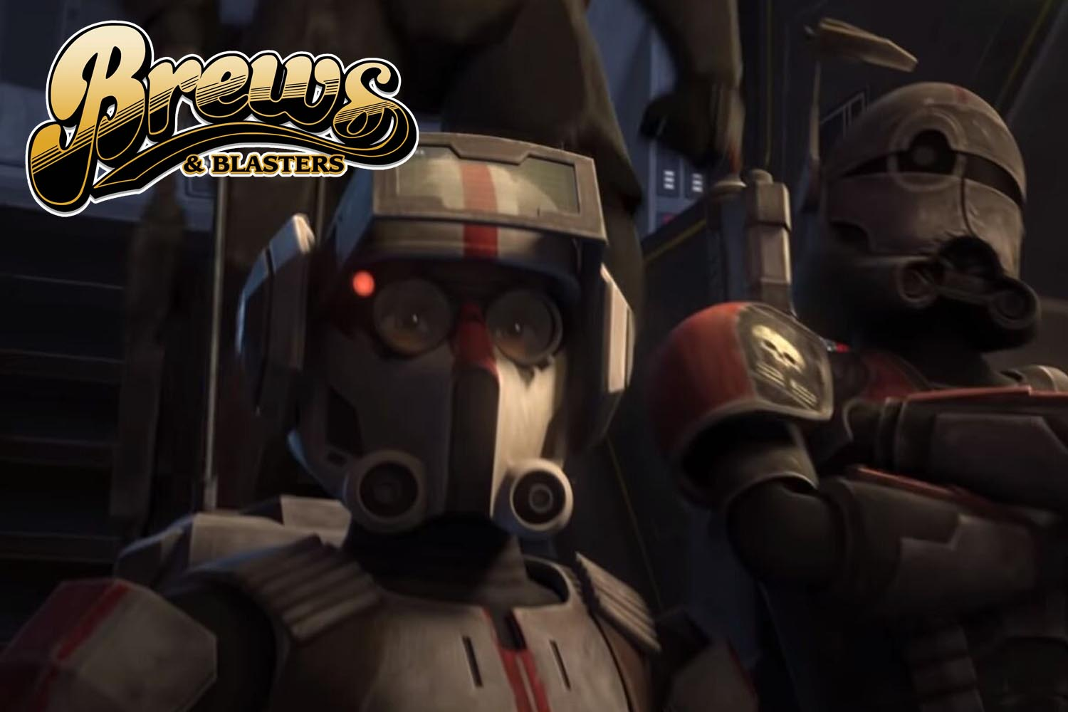 Brews and Blasters 253: The Bad Batch Arc Part I