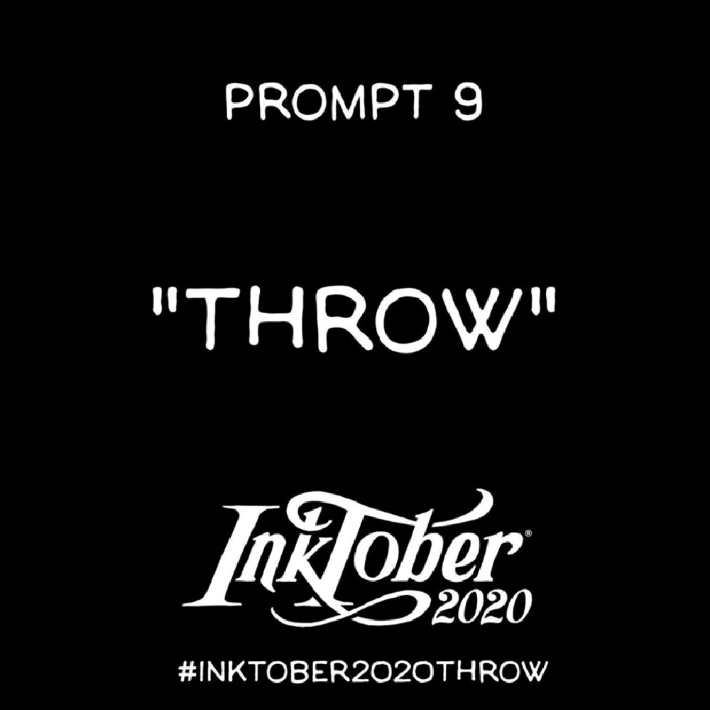 Inktober Day 9 Prompt Throw