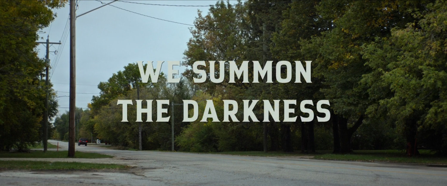 We Summon The Darkness