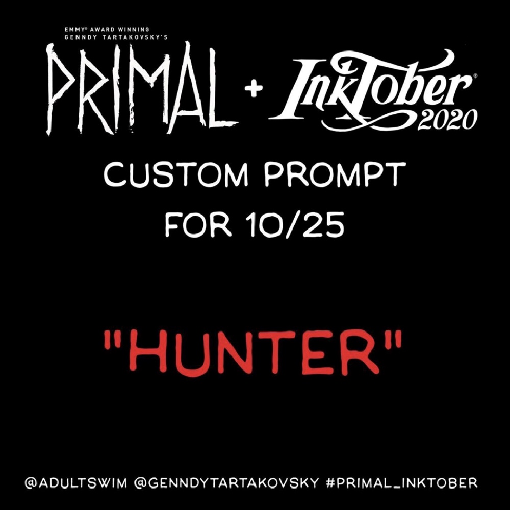 Primal Inktober Custom Prompt Hunter