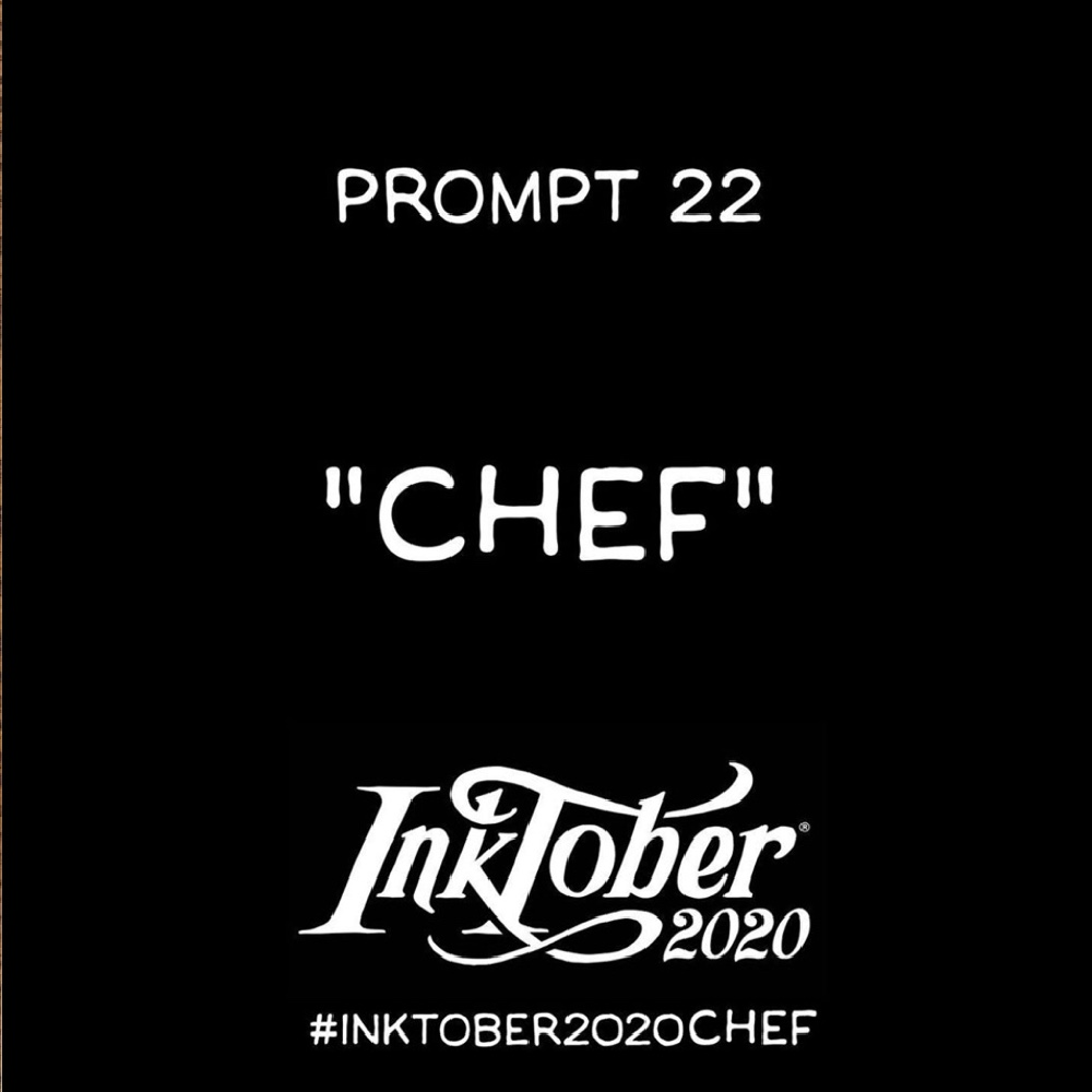Inktober Day 22 Prompt Chef