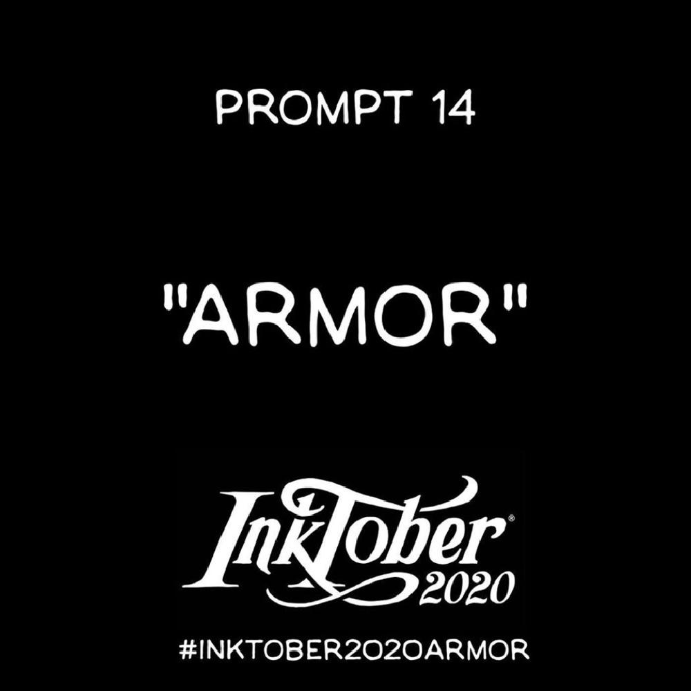 Inktober Day 14 Prompt, Armor
