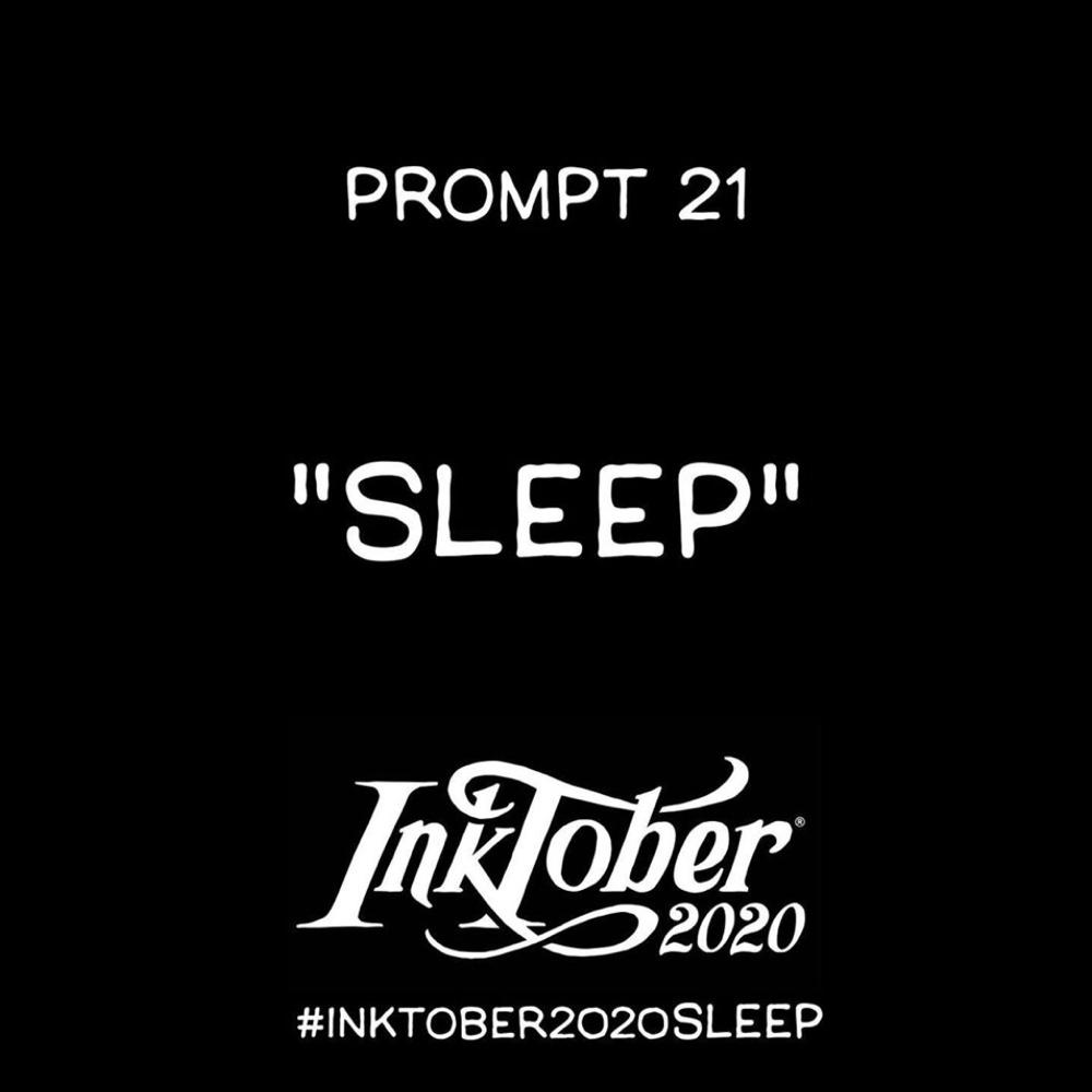Inktober Day 21 Prompt, Sleep