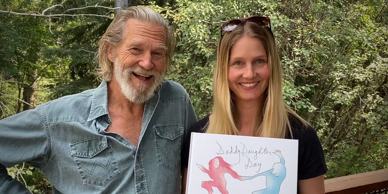Daddy Daughter Day Jeff Bridges