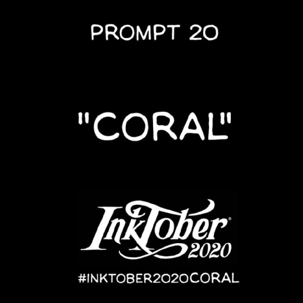 Inktober Day 20 Prompt, Coral