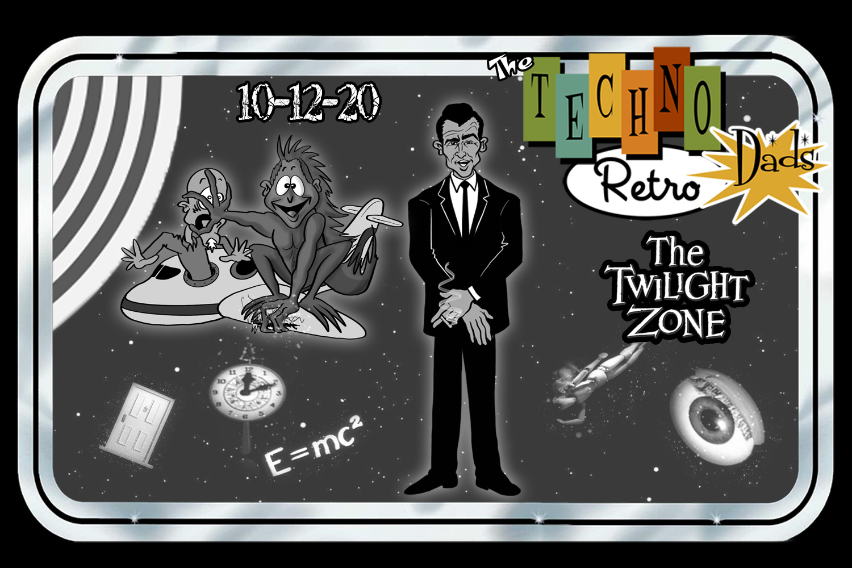 TechnoRetro Dads: Steppin' Into the Twilight Zone