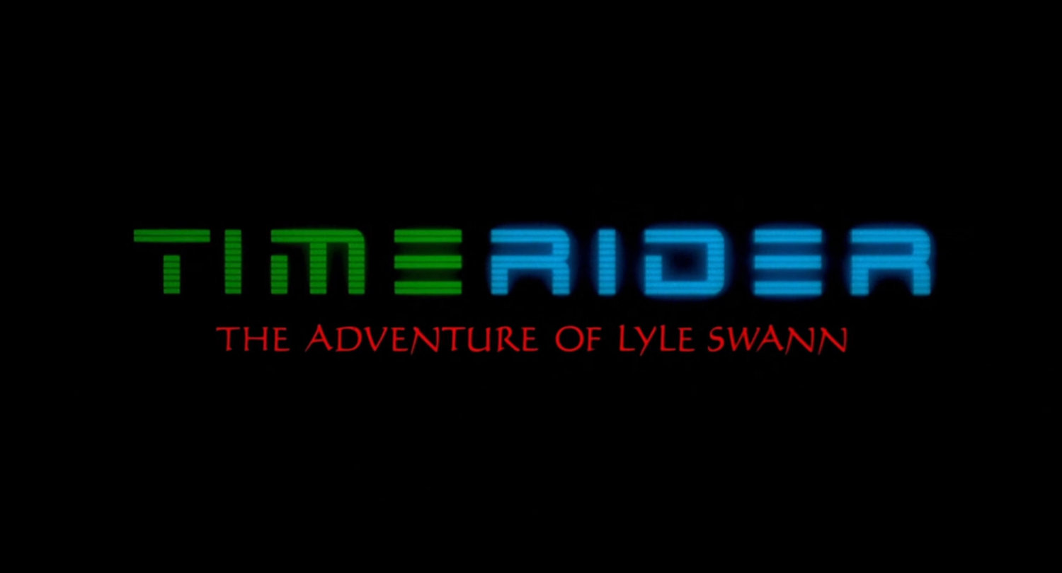 Timerider: The Adventures of Lyle Swann