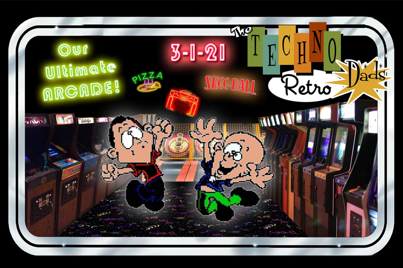 TechnoRetro Dads: The Ultimate Arcade!