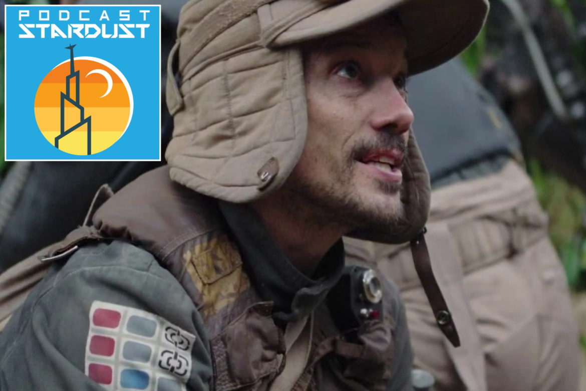 Podcast Stardust - Episode 269 - New Additions to Andor
