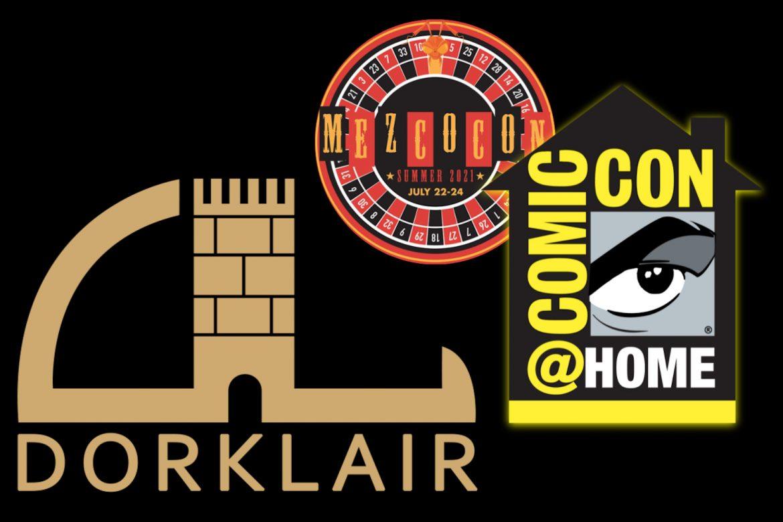 DorkLair 171 Comic Con at Home Mezco Con and SDCC