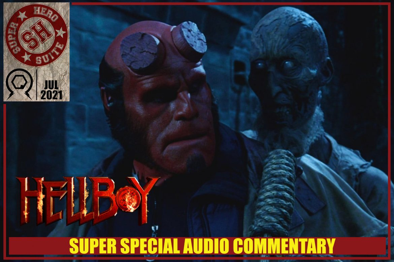Superhero Suite Hellboy Commentary