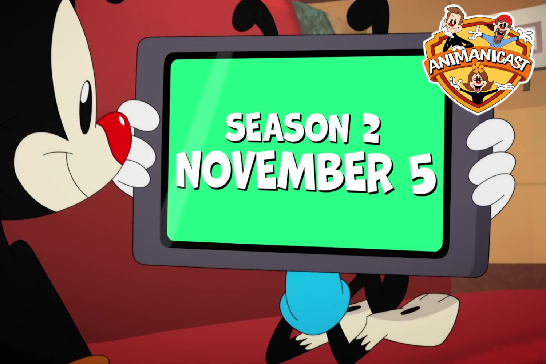 Animanicast 224: Season Two Announcement of Animaniacs
