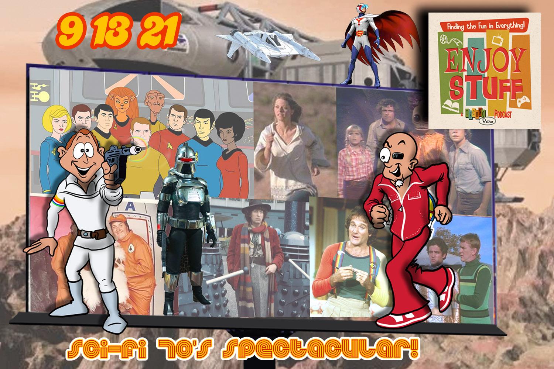 Enjoy Stuff: Seventies Sci-Fi Spectacular