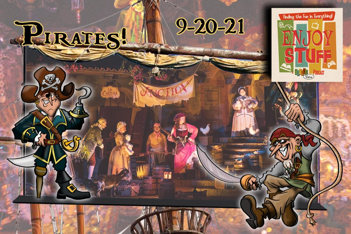 Enjoy Stuff: A Pirate's Life for Me!