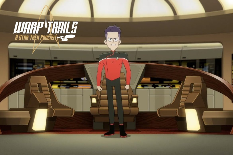 Warp Trails - Lower Decks - 0206 - A Spy Humongous - Star Trek